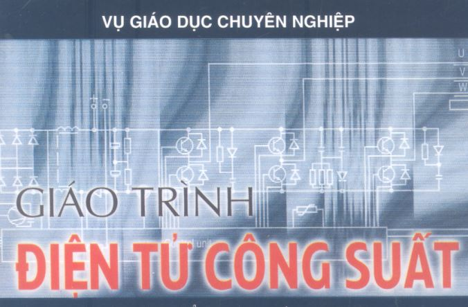 Giáo trình điện tử công suất Trần Trọng MinhGiáo trình điện tử công suất Trần Trọng Minh